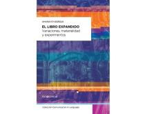 El libro expandido - Variaciones, materialidad y experimentos