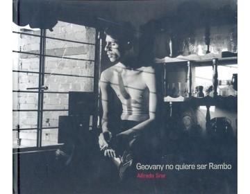 Colección fotógrafos argentinos: Alfredo Srur - Geovany no quiere ser Rambo