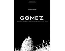 Gómez - Improbables aventuras de un fotógrafo en Mar del plata
